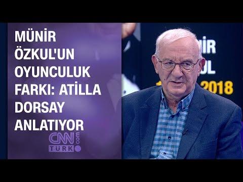 Münir Özkul'un oyunculuk farkı: Atilla Dorsay anlatıyor