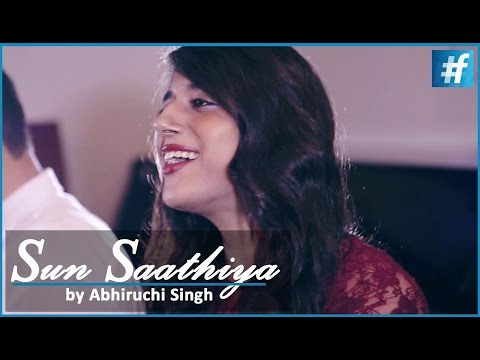 Latest Hindi Song - Sun Saathiya from ABCD 2   Bollywood Cover Song   Abhiruchi Ft. Shivam Aggarwal