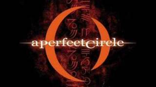 Watch A Perfect Circle Thinking Of You video