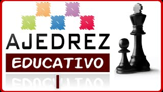 AJEDREZ EDUCATIVO I - Documental