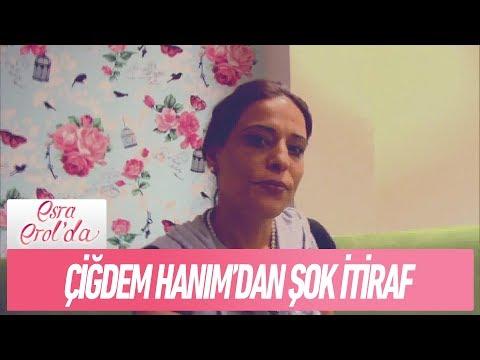 Çiğdem Hanım'dan şok itiraf! - Esra Erol'da 20 Aralık 2017