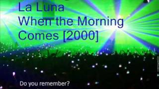 Watch Laluna When The Morning Comes video