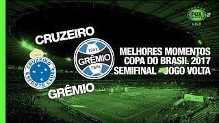 Melhores Momentos - Cruzeiro 1 x 0 Grêmio - Copa do Brasil - 23/08/2017