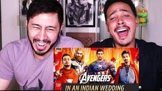AVENGERS IN INDIAN WEDDING   TSP's Avengers Spoof   Reaction!