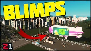 Natural DISASTERS and BLIMPS ! Cities Skylines Update Gameplay | Z1 Gaming