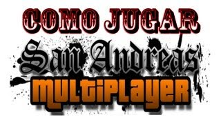 descargar e instalar samp 0.3e [san andreas multiplayer[ [loquendo]