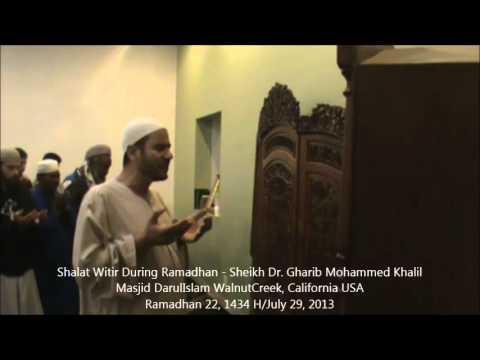 Shalat Witir During Ramadhan - Sheikh Dr. Gharib Mohammed Khalil Ramadhan 22, 1434 H/July 29, 201