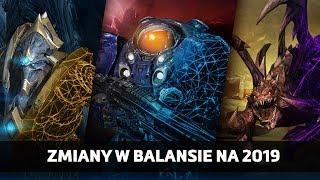 Zmiany w balansie Starcraft  na 2019 rok!