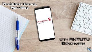 [KERNEL]RAWWORK KERNEL FOR ASUS ZENFONE MAX PRO M1(X00T&X00TD)Best kernel for MAX PRO M1?