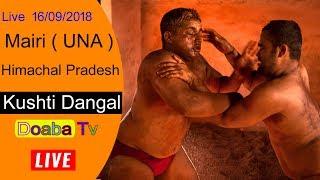 Live Kushti Dangal Guga Jahar Peer - Baba Badbag singh Mairi  ( Una ) Himachal Pradesh  16 Sep 2018