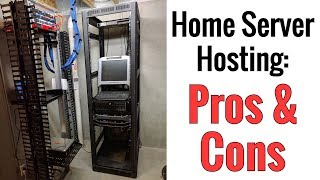 Home Server Hosting - Pros & Cons