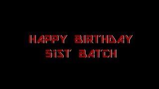 Batch Birthday 51st Batch MCC (2013) ||A14 Inc||