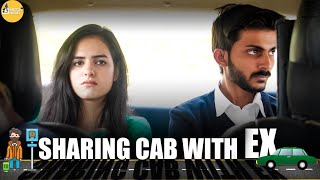 Sharing Cab with your Ex    SwaggerSharma