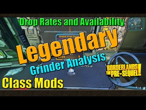 Borderlands The Pre Sequel   Grinder Analysis   Legendary Class Mod   Drop Rate Analysis