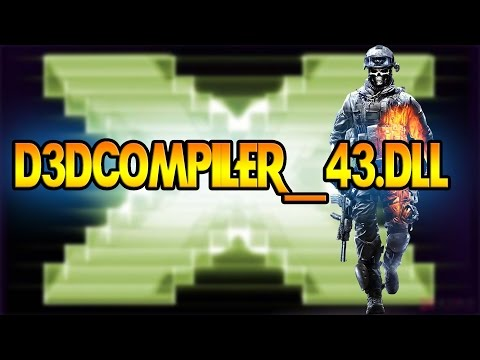 d3dcompiler_43.dll Fix (Sniper Elite 2.Sleeping Dogs Fear 3.Bf3.NFS MW2.AC 3.Dirt 3)