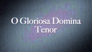 O Gloriosa Domina-Tenor