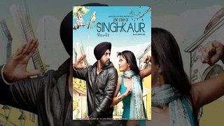 Singh vs Kaur  Full Movie  Latest Punjabi Movie  S