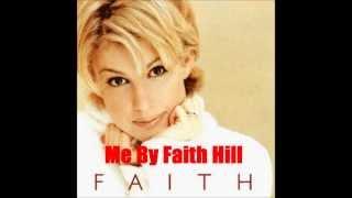 Watch Faith Hill Me video
