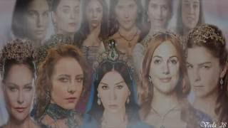 Kosem, Halime,Dilruba,Safiye,Humashah,Fahriye,Mihrimah,Hurrem,Hatice,Ayse-Hafsa-Mother and Daughters