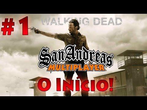 GTA San Andreas Multiplayer: WALKING DEAD 1 4 O INICIO DA NOSSA VIDA NO MUNDO PÓS APOCALIPTICO