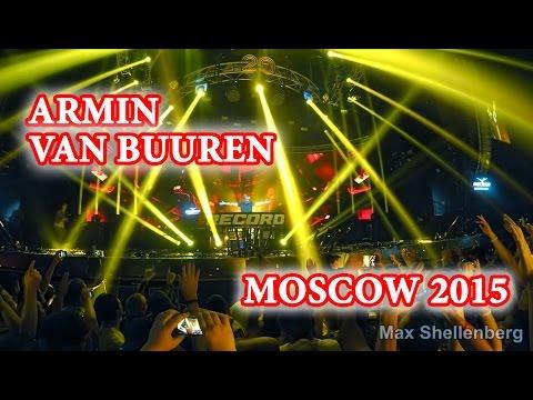 Armin van Buuren. Stadium Live. Birthday Radio Record. Moscow 2015