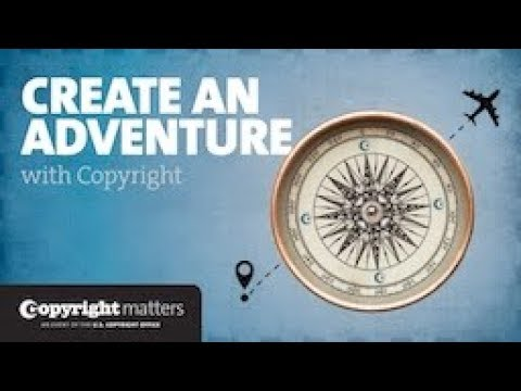 Copyright Matters: Create an Adventure with Copyright