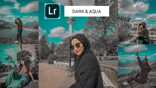 Tutorial Edit Foto Dark & AQua Di Aplikasi Lightroom