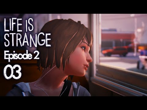 LIFE IS STRANGE [S02E03] - Another Day in Arcadia Bay ★ Let