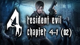 Let's Play Resident Evil 4: Chapter 4-1 (02)