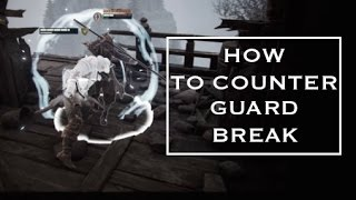 How to Counter Guard Break in For Honor (Advanced Tutorial)