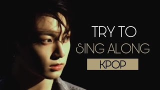 [NEW] KPOP TRY TO SING ALONG | BOYGROUP VERSION
