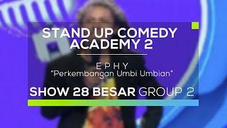 Ephy - Perkembangan Umbi Umbian (SUCA 2 - Guest Star)