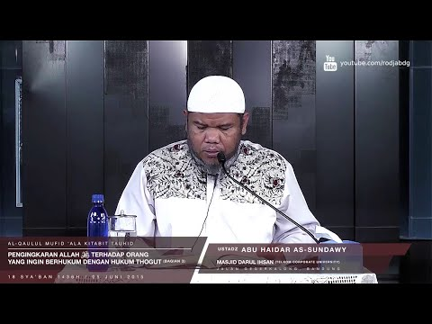 Pengingkaran Allah 'Azza Wa Jalla (Bagian 3) | Ustadz Abu Haidar As-Sundawy