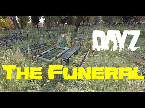 The Funeral =UN= DayZ SA Hardcore