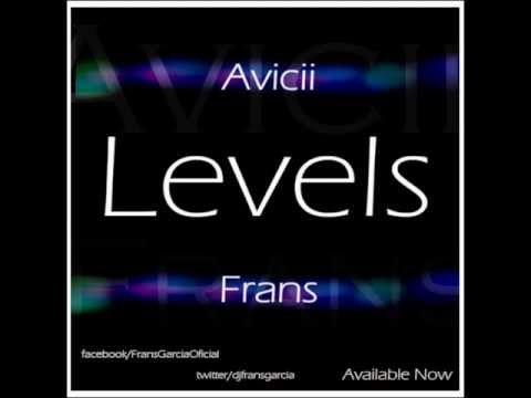 Levels - Avicii - Frans García Remix - YouTube