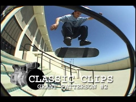 Grant Patterson Skateboarding Classic Clips #74 Part 2
