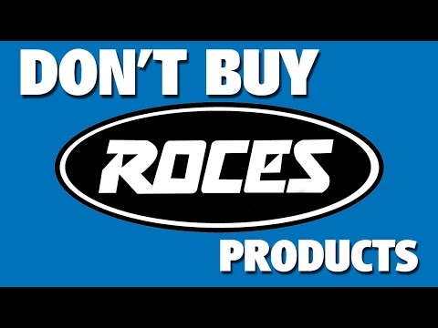 Don't buy Roces skate products