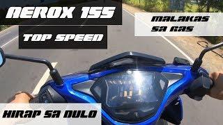 Yamaha Aerox 155 HIRAP sa Dulo | Malakas sa gas | 2019