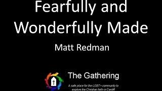 Watch Matt Redman Fearfully And Wonderfully Made video