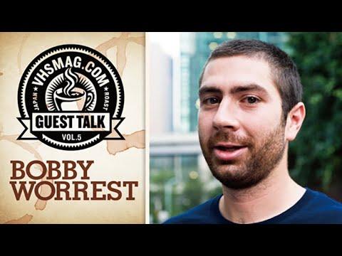 BOBBY WORREST - GUEST TALK [VHSMAG]