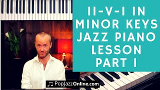 How to play 2-5-1 in Minor Keys Jazz Piano Lesson (part 1)