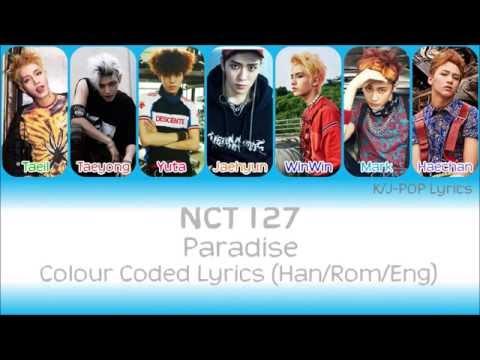 NCT 127 (엔씨티 127) - Paradise Colour Coded Lyrics (Han/Rom/Eng)