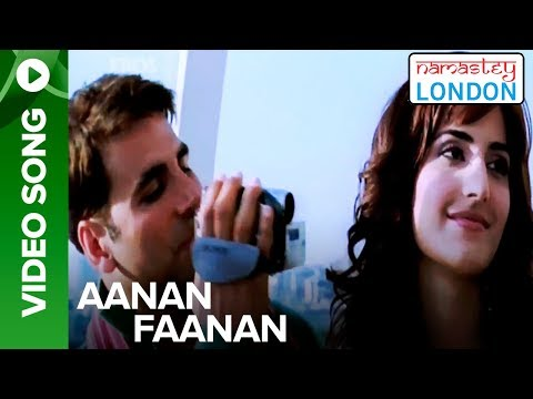 Aanan Faanan (Video Song) | Namastey London | Katrina Kaif & Akshay Kumar