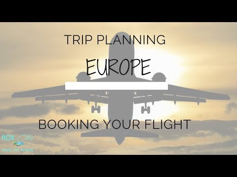 How to plan your first trip to Europe | Booking Flights