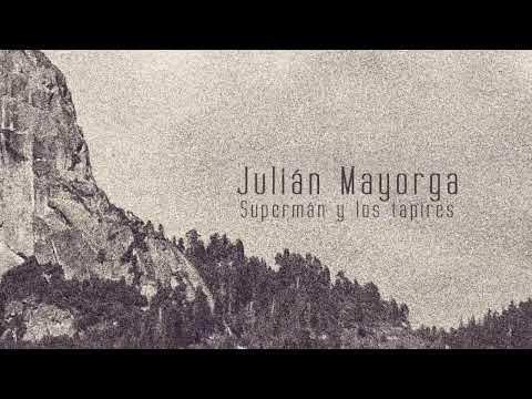 Julián Mayorga - PROMO Supermán y los tapires [EP]