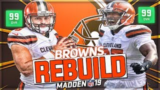 Rebuilding The Cleveland Browns | Mayfield Wins MVP -- Can He Win SB?  | Madden 19 Franchise Mode