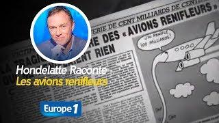 Hondelatte Raconte : Les avions renifleurs (Récit Intégral)