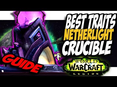 NETHERLIGHT CRUCIBLE INDEPTH GUIDE!! World Of Warcraft Patch 7.3