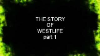 The Story Of Westlife (Part 1/10)