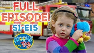 Woolly and Tig - Fire Alarm | S1 • EP15 | Kids TV Show | Full Episode | Toy Spider